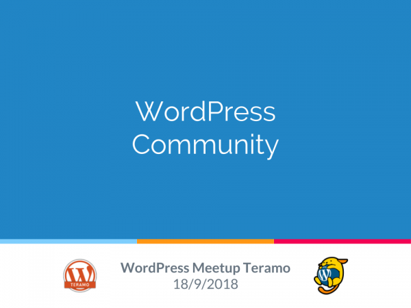 Slide Presentazione Community WordPress al WordPress Meetup Teramo N. 1