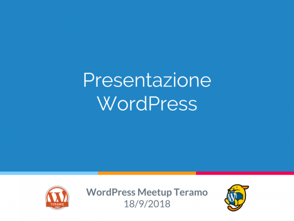 Slide Presentazione WordPress al WordPress Meetup Teramo N. 1