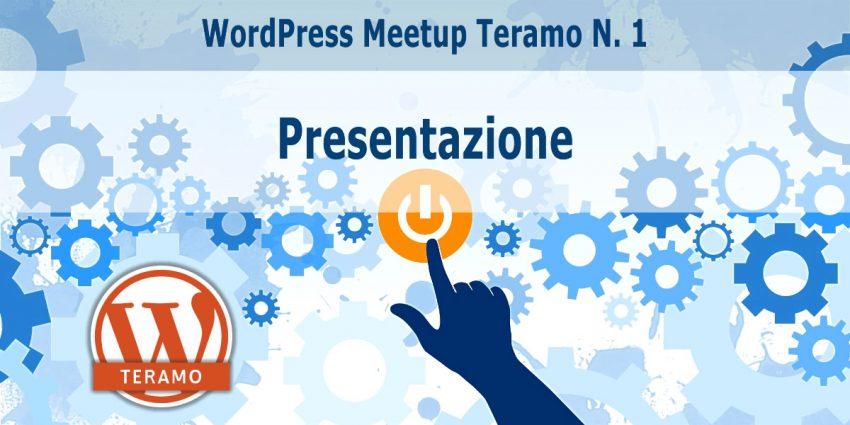 WordPress Meetup Teramo N. 1 - Presentazione ufficiale della Community
