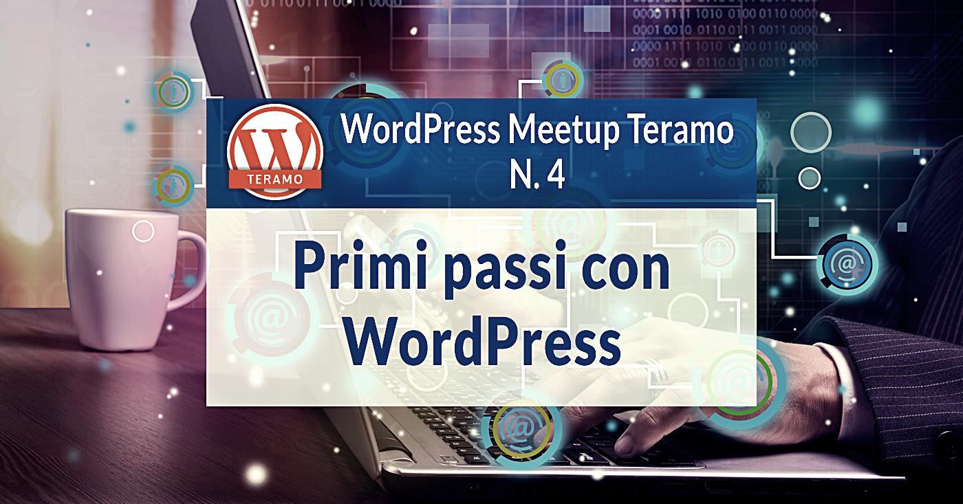 Installare WordPress dai primi passi a Gutenberg WordPress Meetup Teramo N 4