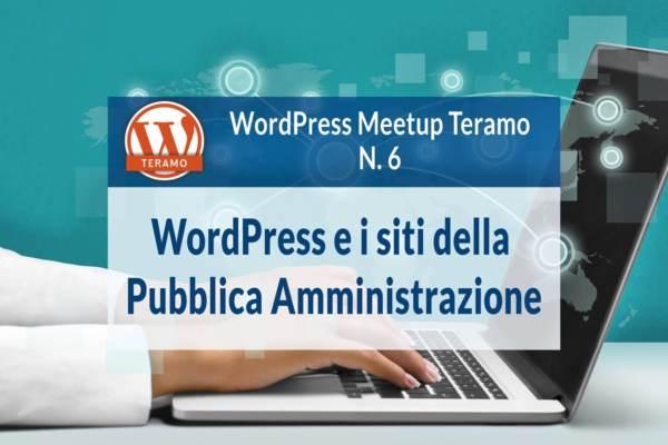 WordPress e i siti della Pubblica Amministrazione WordPress MeetUp Teramo 6 titolo