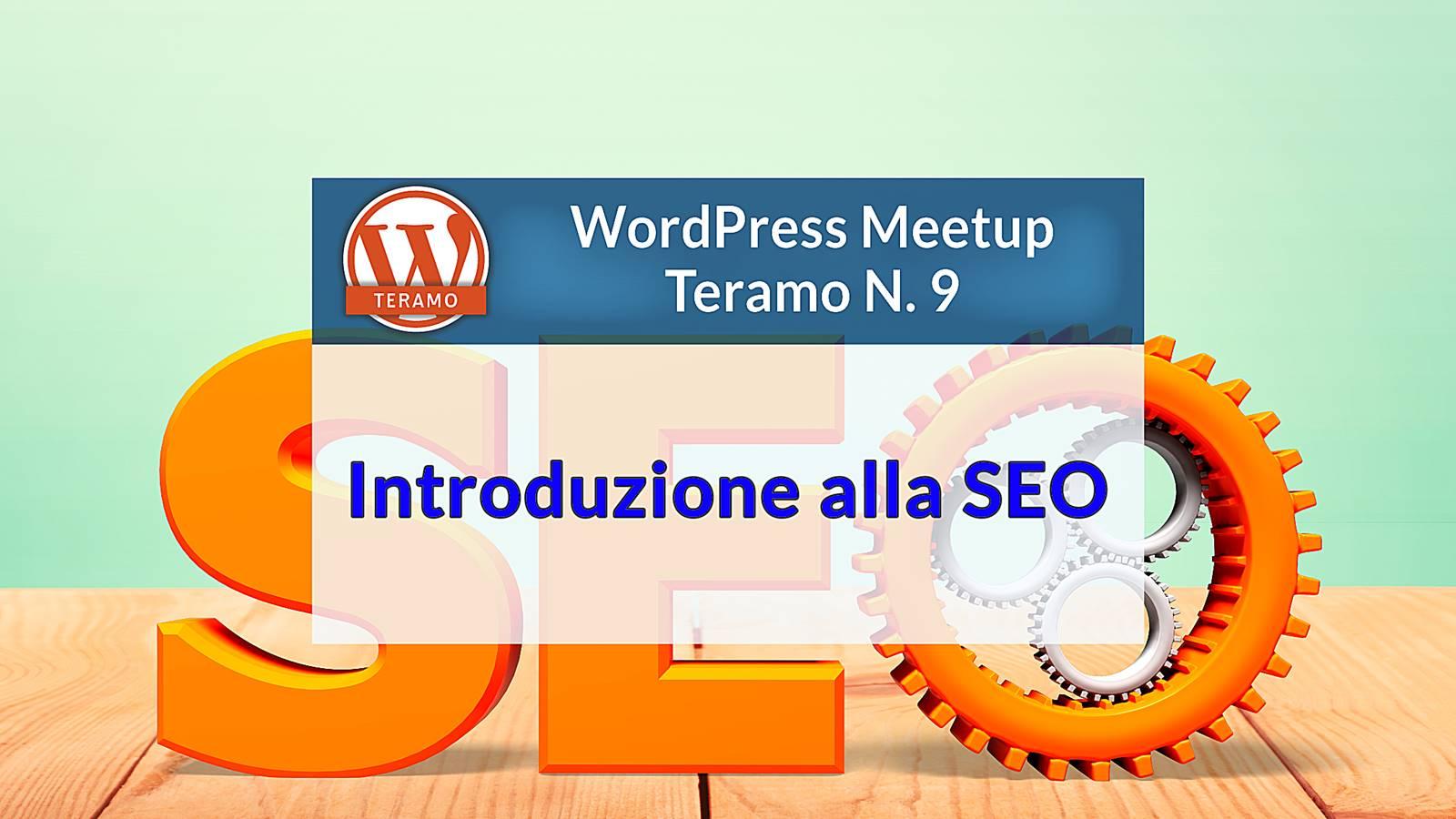 Introduzione alla SEO, Search Engine Optimization, WordPress Meetup Teramo 9, immagine di copertina