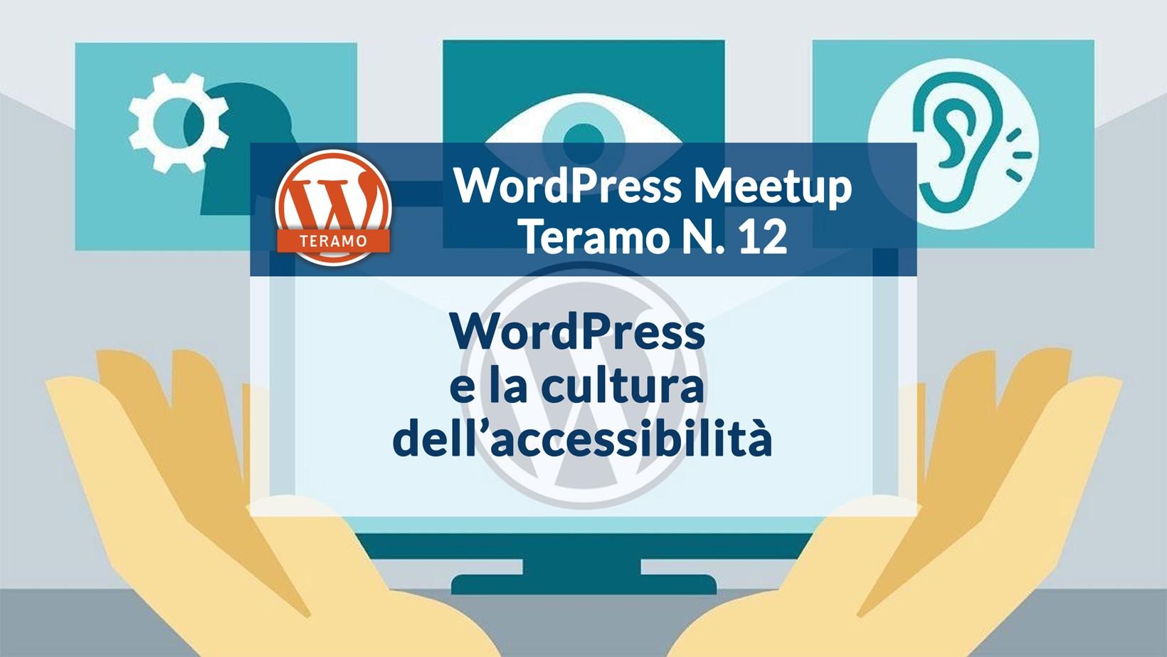 WordPress e la cultura dell'accessibilità - WordPress Meetup Teramo N. 12, immagine di copertina