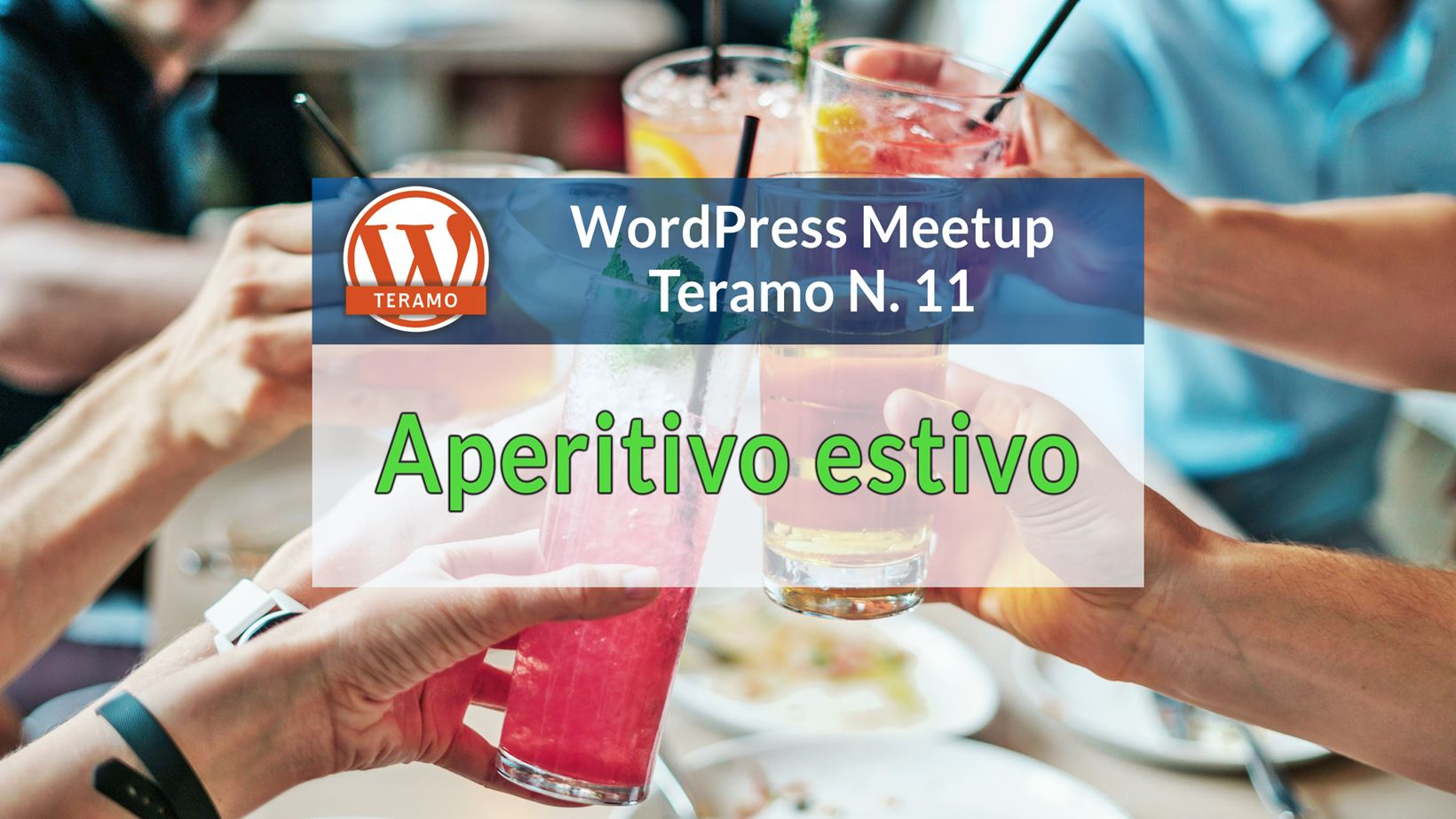 Aperitivo estivo - WordPress Meetup Teramo N. 11