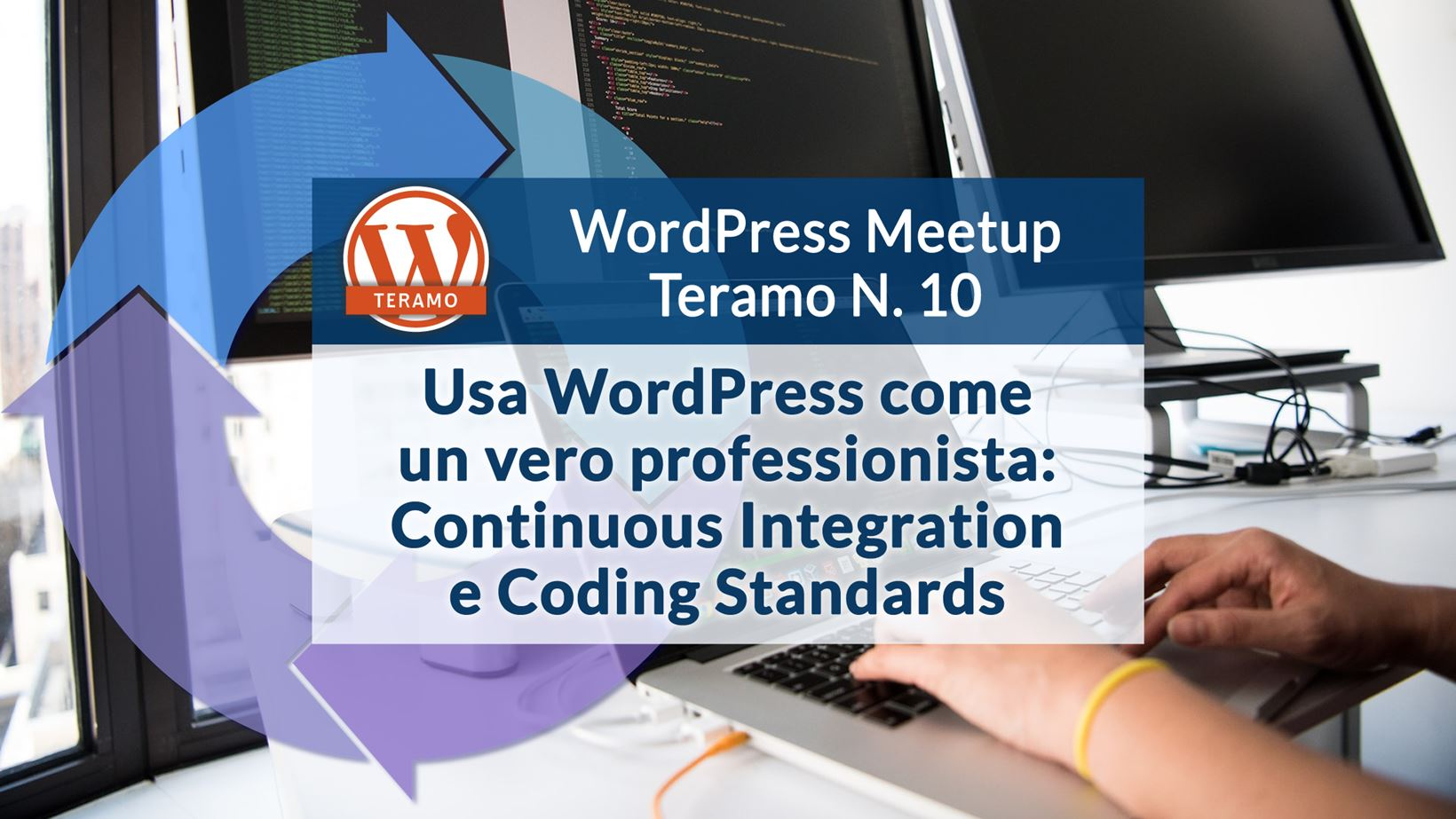 Continuous Integration e Coding Standards - WordPress Meetup Teramo N. 10